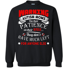 Autism T-shirts  Autism Mom Their Kids They Don't Have Much Left For Anyone Else Shirts Hoodies Sweatshirts