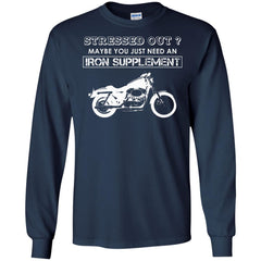 Biker Shirts Stressed out You Need An Iron Supplement T-shirts Hoodies Sweatshirts