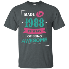 1988 Shirts Made in 1988 of Being Awesome T-shirts Hoodies Sweatshirts