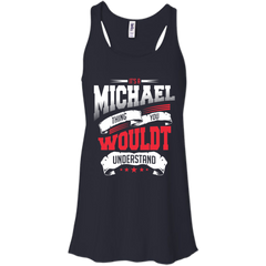 Michael Shirts It's A Michael Thing You Wouldn't Understand T-shirts Hoodies Sweatshirts