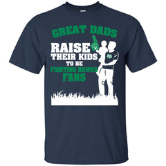 North Dakota Fighting Hawks Father T shirts Great Dads Raise Their Kids To Be Hawks Fans Hoodies Sweatshirts