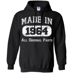1964 Shirts Made in 1964 All Original Parts T-shirts Hoodies Sweatshirts - TeeDoggie.Com