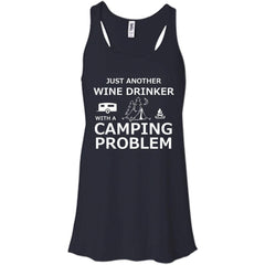 Camping Shirts Wine Drinker With Camping problems T-shirts Hoodies Sweatshirts