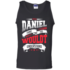Daniel Shirts It's Daniel Thing You Wouldn't Understand T-shirts Hoodies Sweatshirts