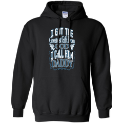 Father's Day T-shirts I Got The Greatest Gift From God I Call Him Daddy Shirts Hoodies Sweatshirts