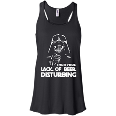 Beer Shirts I Find Your Lack Of Beer Is Disturbing Shirts Hoodies Sweatshirts