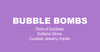 Bubble Bombs - The 1st Bubble Bath Bomb
