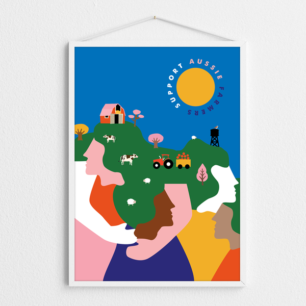 SUPPORT AUSSIE FARMERS A2 PRINT - FREE DELIVERY