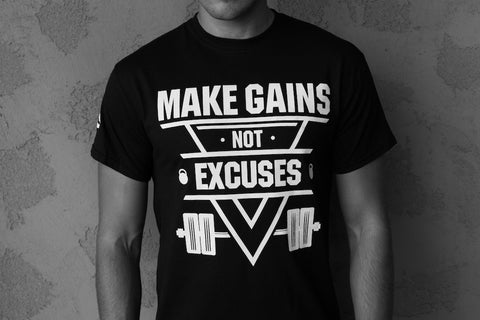 Make Gains Not Excuses Tee