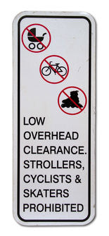 Low Overhead Clearance Warning Sign