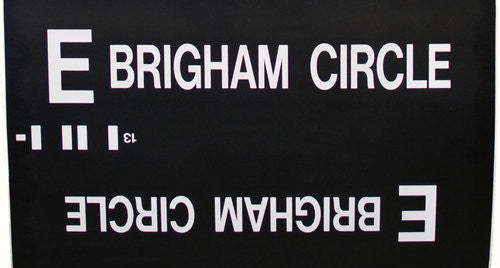 E Brigham Circle Roll Sign (Type 7 Side Destination)