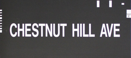 Chestnut Hill Ave Roll Sign (Type 7 End Destination)