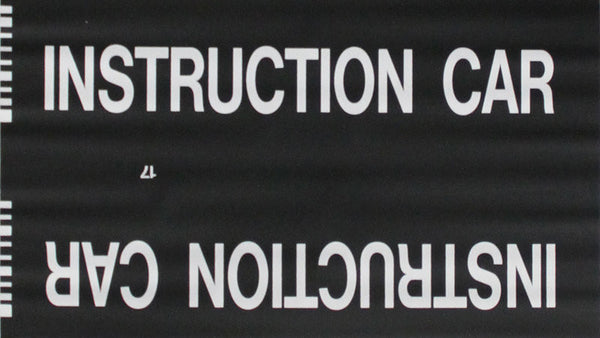 Instruction Car Roll Sign (Type 7 Side Destination)