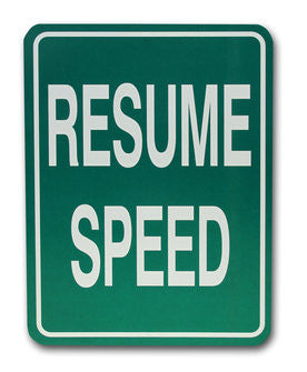 Resume Speed Warning Sign