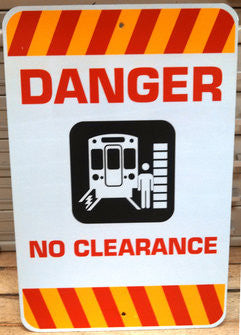 Danger No Clearance Warning Sign