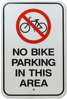 No Bike Parking in This Area Warning Sign