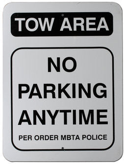 Tow Area No Parking Anytime Warning Sign