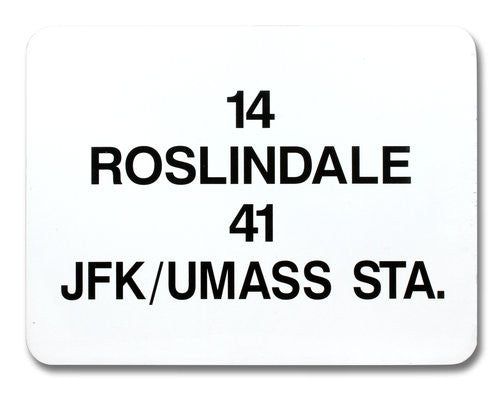 Routes 14 Roslindale, 41 JFK/UMASS Sta. Bus Sign