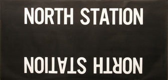 North Station Roll Sign (Boeing LRV Side Destination)