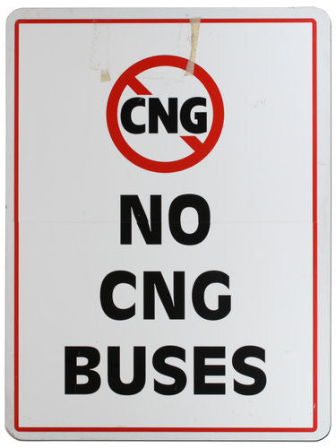 No CNG Buses Bus Sign