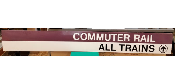 """Commuter Rail; All Trains"" Sign from Forest Hills Station"