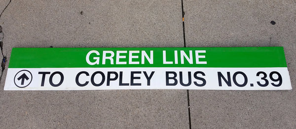 """Green Line to Copley Bus No. 39"" Sign"