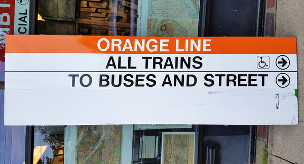 """Orange Line; All Trains; To Buses and Street"" Sign"