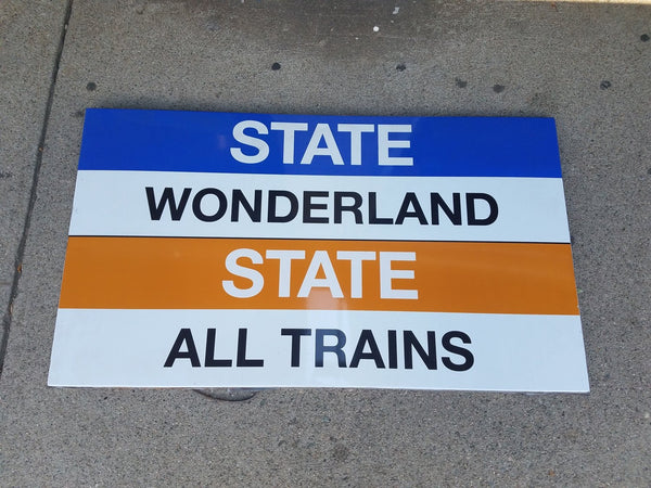 "Blue Line ""Wonderland"" and Orange Line ""All Trains"" Sign from State Station"