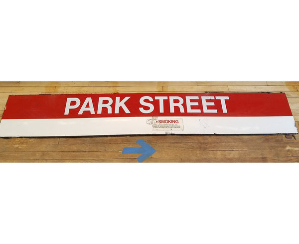 "Park Street Station: Red Line ""PARK STREET"" (no smoking) 8' Ribbon Sign"