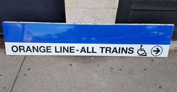 "Blue Line ""Orange Line - All Trains To Right"" Sign from State Station"
