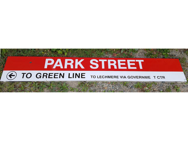 "Red Line ""PARK STREET; Left TO GREEN LINE, TO LECHMERE VIA GOVERNMENT CTR"" Sign from Park Street Station"