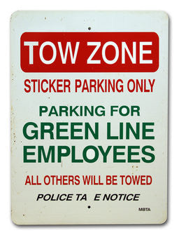 Towe Zone Green Line Employee Parking Warning Sign