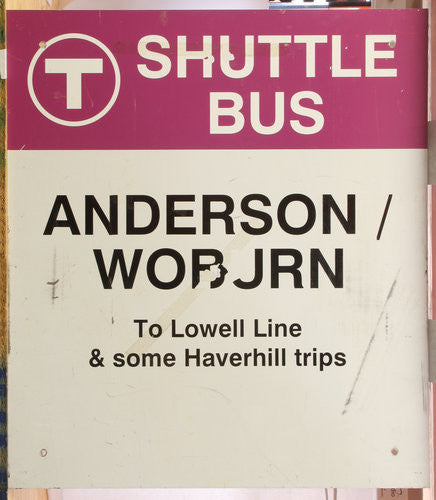 Anderson / Woburn Shuttle Bus Sign