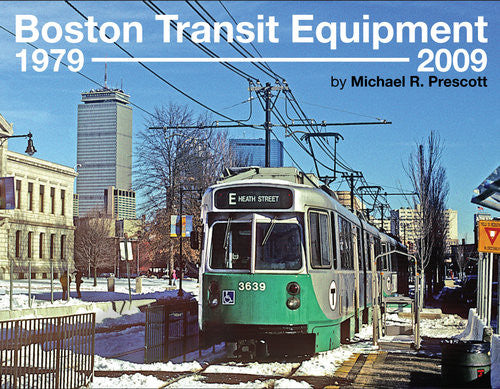 Boston Transit Equipment: 1979-2009
