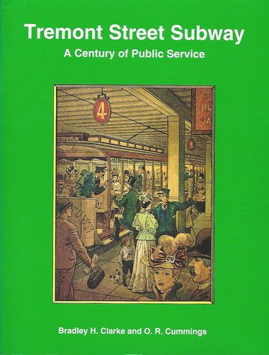 Tremont Street Subway: A Century of Public Service Book