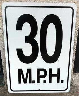 30 MPH (White) Warning Sign