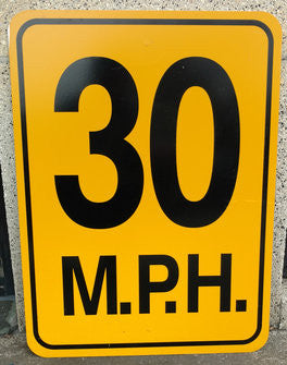 30 MPH (Yellow) Warning Sign