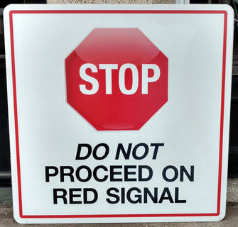Stop Do Not Proceed on Red Warning Sign