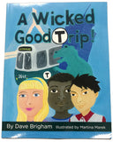 A Wicked Good Trip!