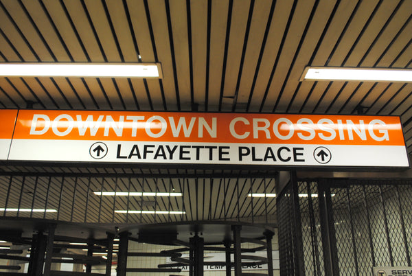 """Downtown Crossing - Lafayette Place"" Orange Line Station Sign"