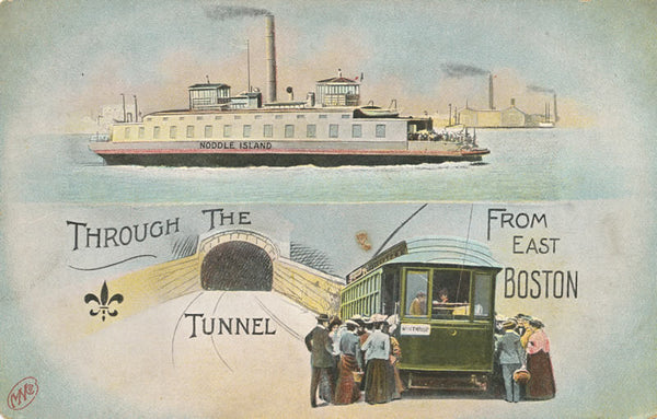East Boston Tunnel and the Noddle Island Ferry