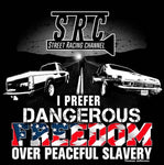 Dangerous FREEDOM Tee-Shirt