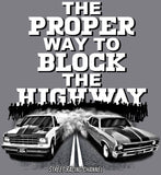 Block The Highway Tee Shirt