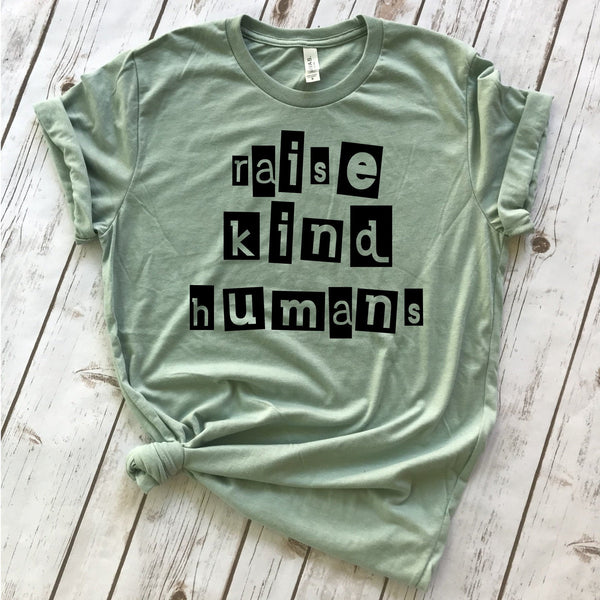 "Women's ""Raise Kind Humans"" Graphic T-Shirt"