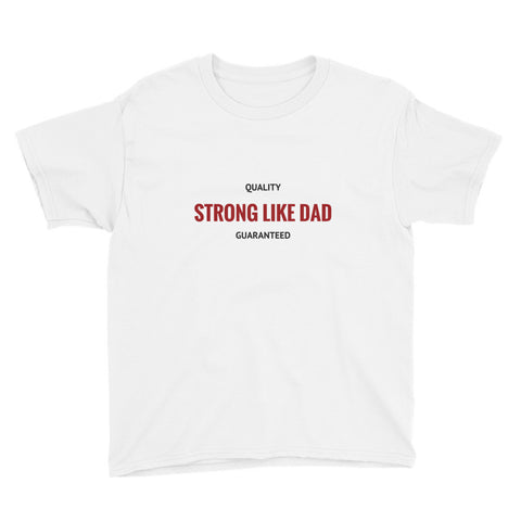 STRONG LIKE DAD RED Youth Short Sleeve T-Shirt