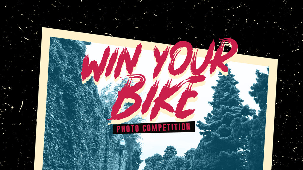 WIN YOUR BIKE - A Photography Competition