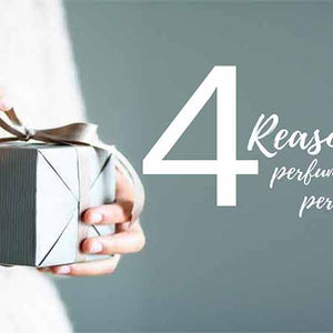 4 Reasons why perfumes are the perfect gift