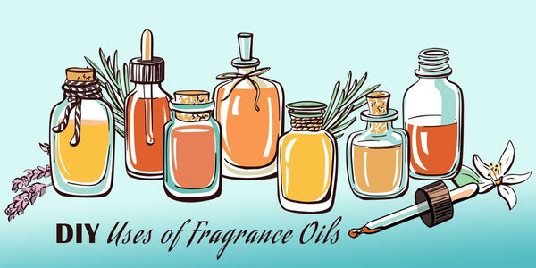 DIY uses of Fragrance Oils