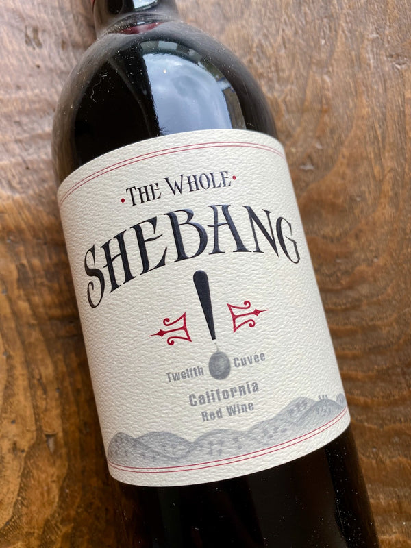 The Whole Shebang Cuvee XII