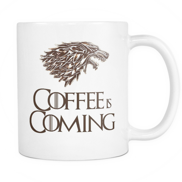 Coffee is Coming | Game of Thrones Mug